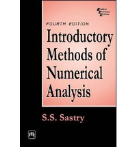 Introductory methods of numerical analysis by S.S. sastry[Ebook]
